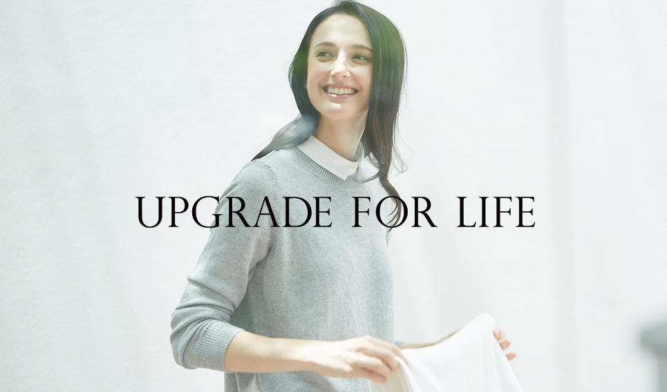 UPGRADE FOR LIFE